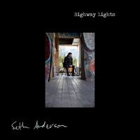 Seth Anderson - Highway Lights