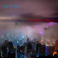 John Red - Another Night