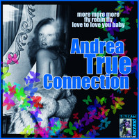 Andrea True - Andrea True Connection