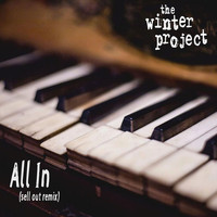The Winter Project - All In (Sell out Remix)