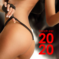 Various Artists - Smooth Jazz 2020
