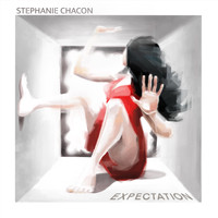 Stephanie Chacon - Expectation