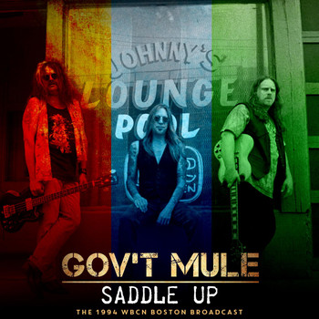 Gov't Mule - Saddle Up (Live 1994)