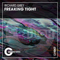 Richard Grey - Freakin Tight