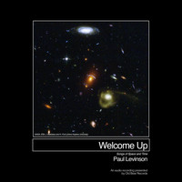 Paul Levinson - Welcome Up (Songs of Space and Time)