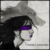 Hungry Creatures - Hungry Creatures