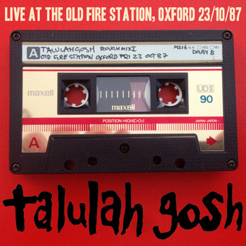 Talulah Gosh - Live at the Old Fire Station 23/10/87