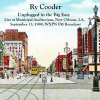 Ry Cooder - Unplugged In The Big Easy - Live At Municipal Auditorium, New Orleans, LA. September 13th 1989, WXPN-FM Broadcast (Remastered)