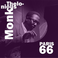 Thelonious Monk Quartet - Paris 66 (Live)