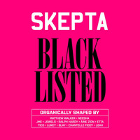 Skepta - Blacklisted (Explicit)