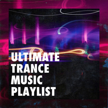 DJ Electronica Trance, Electronica House, Electro Ambient - Ultimate Trance Music Playlist
