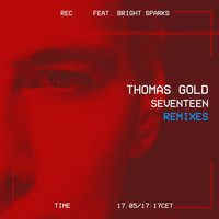 Thomas Gold - Seventeen (Remixes)