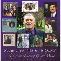 Mark Gray - He's My Song