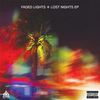 Lost Tribe - Faded Lights + Lost Nights (Explicit)
