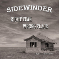 Sidewinder - Right Time, Wrong Place