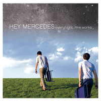 Hey Mercedes - Everynight Fire Works (15 Year Anniversary Edition) [Remastered]