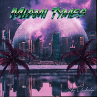 Sly Goodridge - Miami Tymes