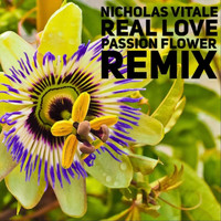 Nicholas Vitale - Real Love (Passion Flower Remix)