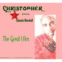 Christopher - The Great I Am (feat. Zalanda Marshall)