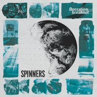 Spinners - Operation: Breakout (Explicit)