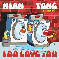 Nian Tong & Josh Witt - I Do Love You
