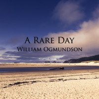 William Ogmundson - A Rare Day