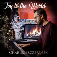 Charles Szczepanek - Joy to the World