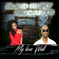 Blind Ricky McCants - My Love Well