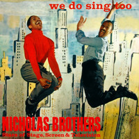 Nicholas Brothers - We Do Sing Too