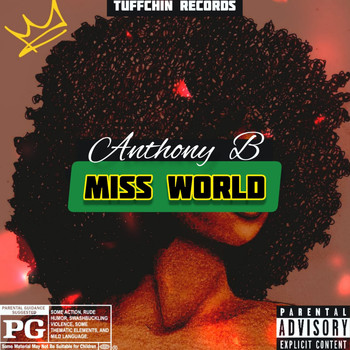 Anthony B - Miss World (Explicit)