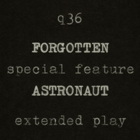 The Rentals - Forgotten Astronaut Extended Play (a Q36 Special Feature)
