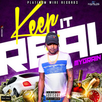 MyGrain - Keep It Real (Explicit)