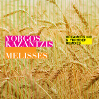 Yorgos Kazantzis, Dreamers Inc. & ThroDef - Melisses (Dreamers Inc. & ThroDef Remixes)