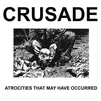 Crusade - Atrocities That May Have Occurred