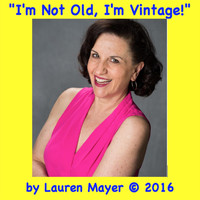 Lauren Mayer - I'm Not Old, I'm Vintage