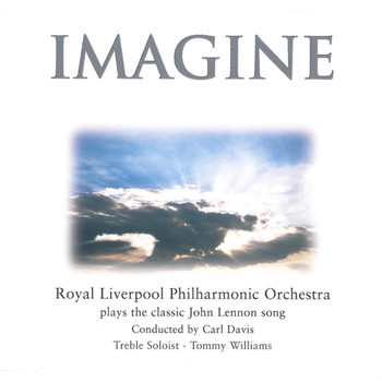Royal Liverpool Philharmonic Orchestra - Imagine