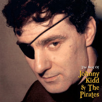Johnny Kidd & The Pirates - The Best Of