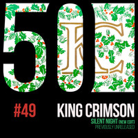 King Crimson - Silent Night (KC50 Vol. 49)