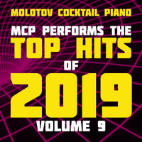 Molotov Cocktail Piano - MCP Top Hits of 2019, Vol. 9 (Instrumental)