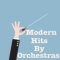 Royal Philharmonic Orchestra - Modern Hits By Orchestras