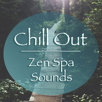 Spirit - Chill Out Zen Spa Sounds