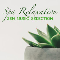 Spirit - Spa Relaxation Zen Music Selection