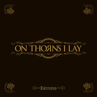 On Thorns I Lay - Erynies