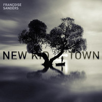 Francoise Sanders - New Kid in Town