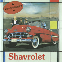The Shavers - Shavrolet