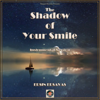 Ersin Ersavas - The Shadow of Your Smile (Instrumental Version)