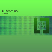 Elleventuno - Turbo Act