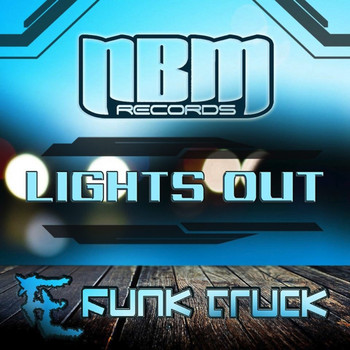 Funk Truck - Lights Out