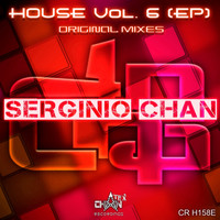 Serginio Chan - House, Vol. 6