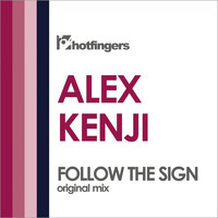 Alex Kenji - Follow the Sign